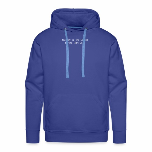 Journey to the Center of the .Net Core - Men's Premium Hoodie