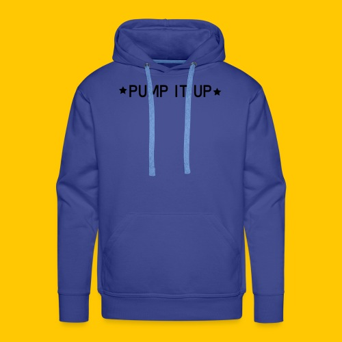 pump it up - Men's Premium Hoodie