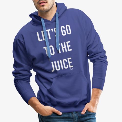let s go to the juice - Felpa con cappuccio premium da uomo
