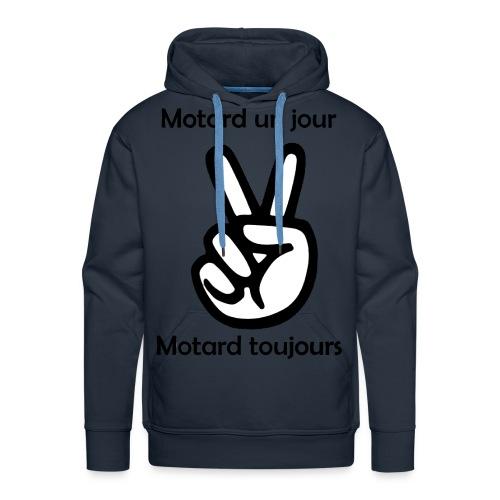 Motard un jour Motard toujours - Sweat-shirt à capuche Premium pour hommes