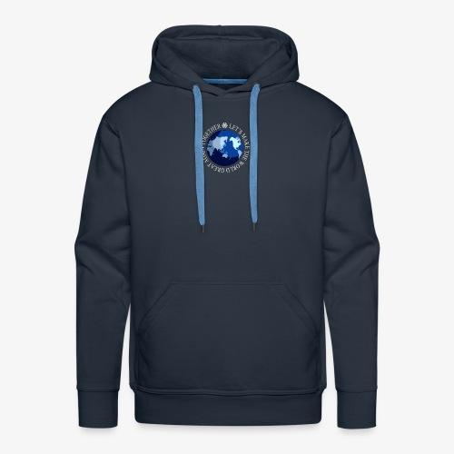 Let s Make The World Great Again - Sweat-shirt à capuche Premium pour hommes