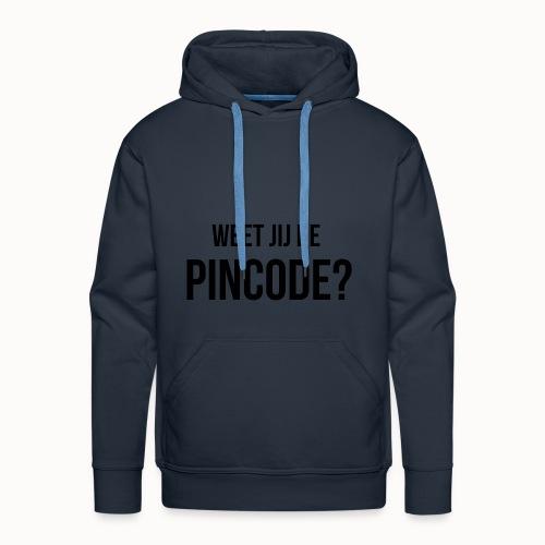 Weet jij de Pincode? - Mannen Premium hoodie