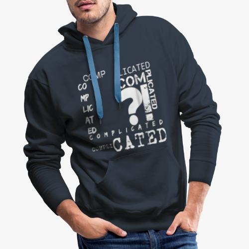 complicated - Sweat-shirt à capuche Premium pour hommes