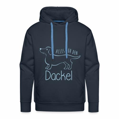 Design: Alles für den Dackel #1 - Männer Premium Hoodie