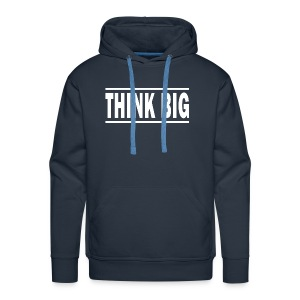 Think Big T-shirt | Unique text T-shirts - Herre Premium hættetrøje