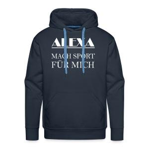 alexa mach SPORT für mich - Männer Premium Hoodie