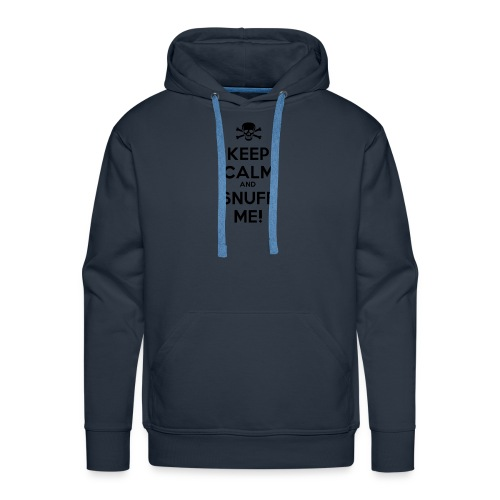 Keep Calm and Snuff Me! - Men's Premium Hoodie