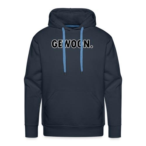 Gewoon. zwart - Mannen Premium hoodie