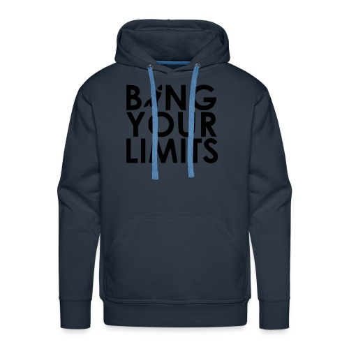 BANG YOUR LIMITS - Männer Premium Hoodie