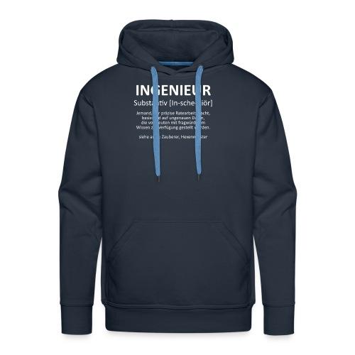 Ingenieur - Substantiv In-sche-niör (weis) - Männer Premium Hoodie