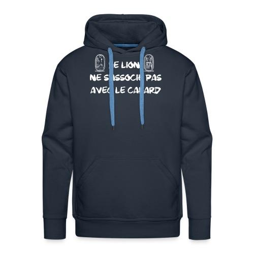 Le lion ne s'associe pas avec le cafard - Sweat-shirt à capuche Premium pour hommes