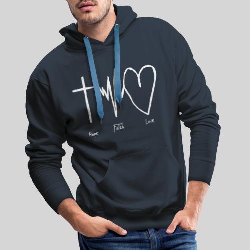 Hoffnung Glaube Liebe - hope faith love - Männer Premium Hoodie
