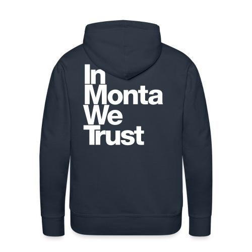 In Monta We Trust - Sweat-shirt à capuche Premium pour hommes