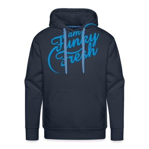 I AM FUNKYFRESH - Männer Premium Hoodie