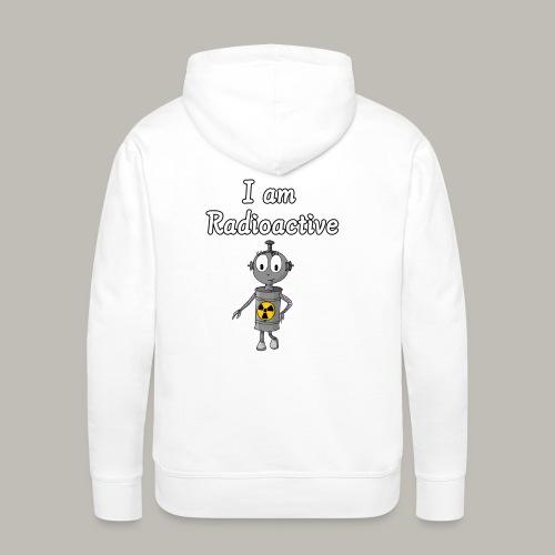 I am Radioactive - Sweat-shirt à capuche Premium pour hommes