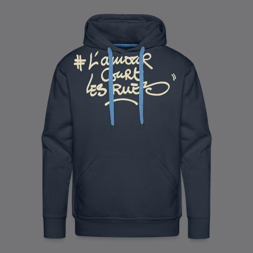 L'AMOUR COURT LES RUES Tee Shirts - Men's Premium Hoodie