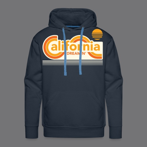 CALIFORNIA DREAMIN Tee Shirts - Men's Premium Hoodie