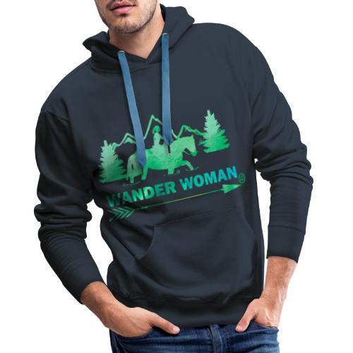 Sprücheshirt - Wander Woman - Männer Premium Hoodie