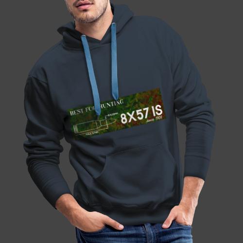 Kalibershirt 8x57IS - seit 1905. Ein Jägershirt - Männer Premium Hoodie