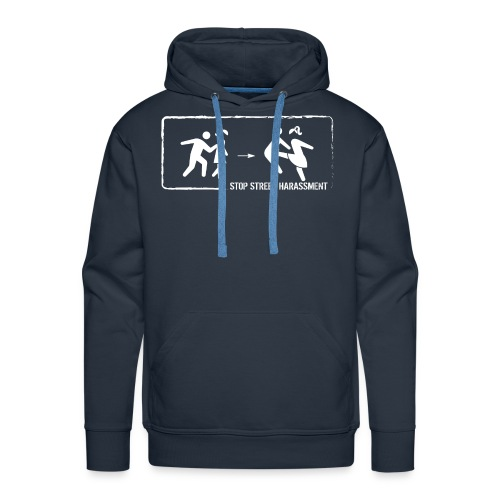 Stop street harassment: We don't touch! - Men's Premium Hoodie