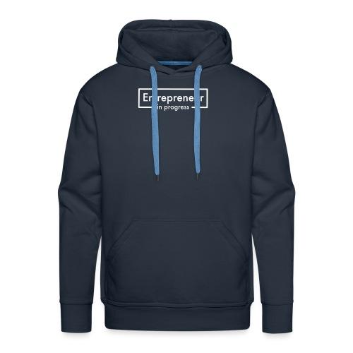 entrepreneur in progress - Männer Premium Hoodie