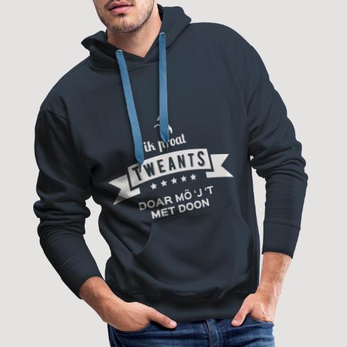 Ik proat Tweants...(lichte tekst) - Mannen Premium hoodie