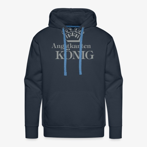 Angstkantenkönig - Männer Premium Hoodie