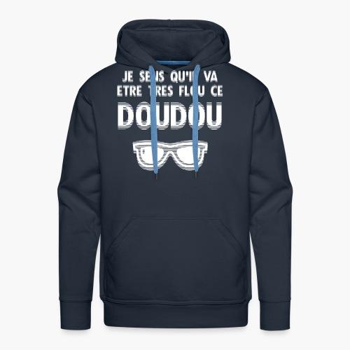 Flou le Doudou ! - Sweat-shirt à capuche Premium pour hommes