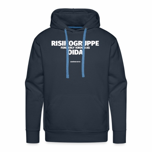 RISIKOGRUPPE formerly known as OIDA - Männer Premium Hoodie