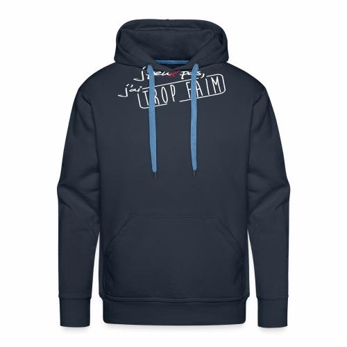 trop faim - Sweat-shirt à capuche Premium pour hommes