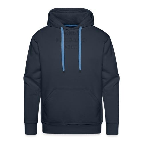 Je ne dors pas - Sweat-shirt à capuche Premium pour hommes