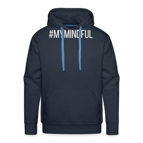#MyMindful - Männer Premium Hoodie