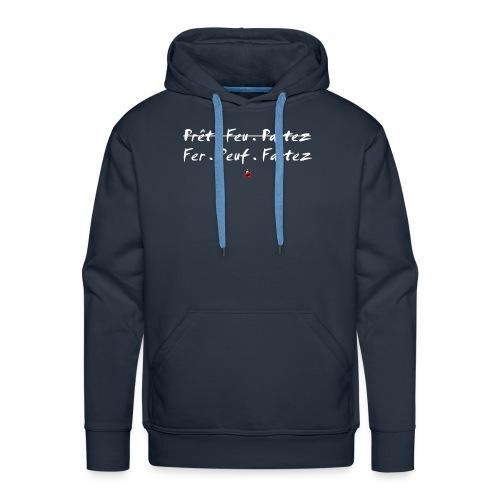 Fer Peuf Fartez - Sweat-shirt à capuche Premium pour hommes