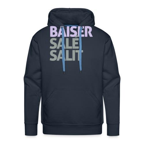 Baiser salé salit - Sweat-shirt à capuche Premium pour hommes