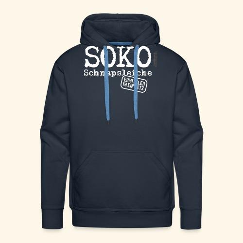 Sauf T Shirt SOKO Schnapsleiche - Männer Premium Hoodie