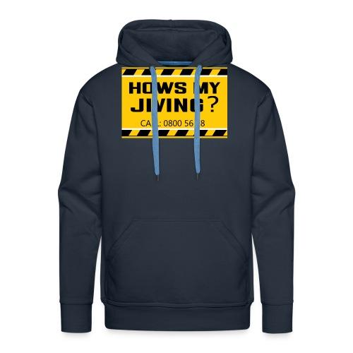 Hows my jiving? - Men's Premium Hoodie