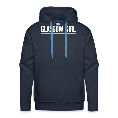 I'm A Glasgow Girl - Men's Premium Hoodie
