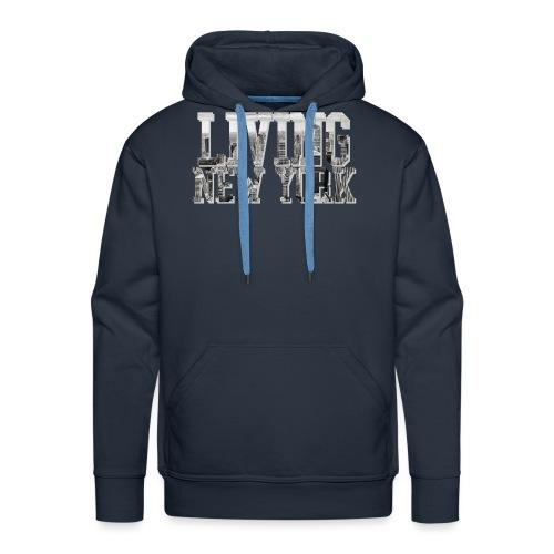 Living New York - Männer Premium Hoodie