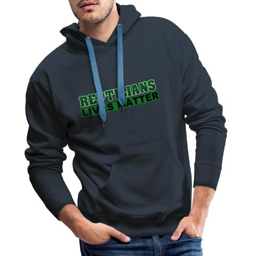 Reptilians lives matter - Sweat-shirt à capuche Premium pour hommes