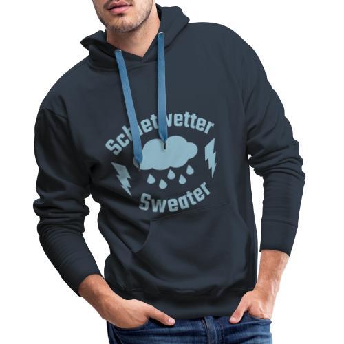 Schietwetter Sweater - Männer Premium Hoodie