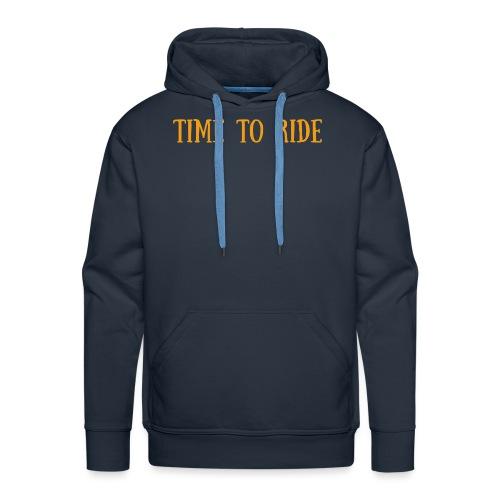 TIME TO RIDE - Sweat-shirt à capuche Premium pour hommes