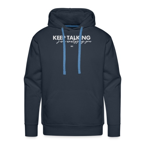KEEP TALKING GC - Männer Premium Hoodie