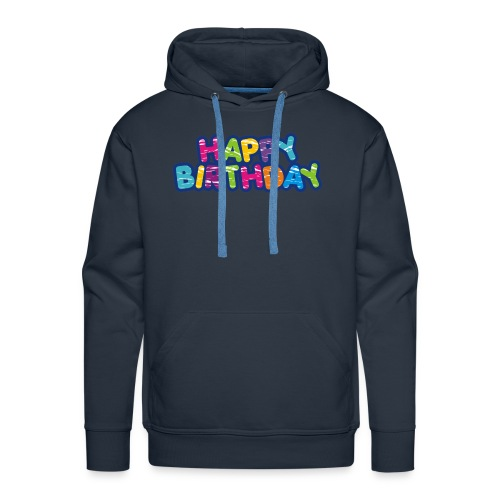 Happy Birthday Happy - Style - Männer Premium Hoodie