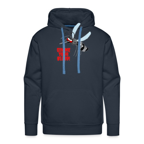 Gimme your blood - Männer Premium Hoodie