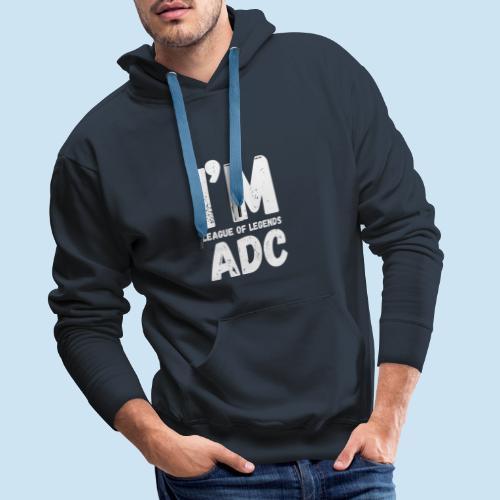 I'm ADC main - Premium hettegenser for menn