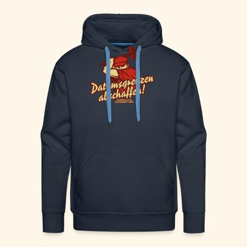 Lustiges Sprüche T Shirt Datumsgrenzen abschaffen - Männer Premium Hoodie