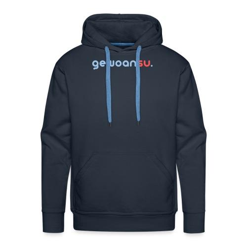 gewoansu - Mannen Premium hoodie