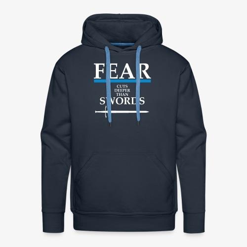 FEAR CUTS DEEPER - Men's Premium Hoodie