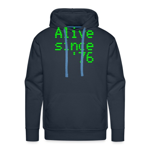 Alive since '76. 40th birthday shirt - Men's Premium Hoodie