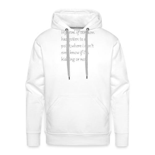 Sarcasm - Mannen Premium hoodie
